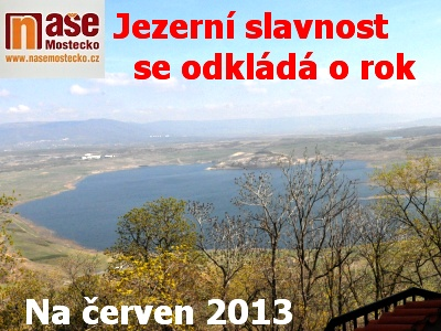 Jezerní slavnost se odkládá o celý rok