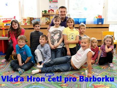 Vláďa Hron četl pro Barborku