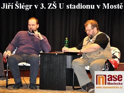 Jiří Šlégr besedoval s žáky 3. ZŠ v Mostě